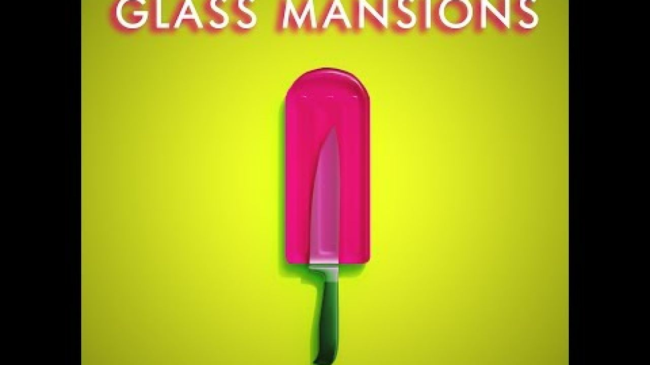 """GLASS MANSIONS - """"LANDMINES"""" (OFFICIAL MUSIC VIDEO)"""