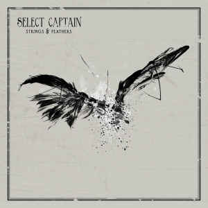 Select Captain - Strings & Feathers - Album - Review