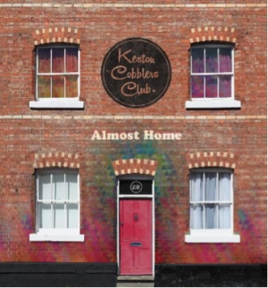 Keston Cobblers Club Are Back With Their Brand New Album, 'Almost Home'