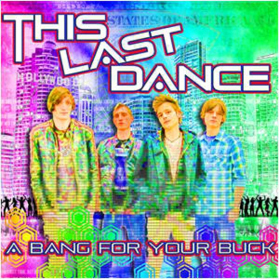 This Last Dance - A Bang for your Buck - EP - Review