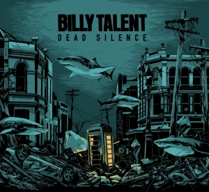 Billy Talent - Dead Silence - Album - Review