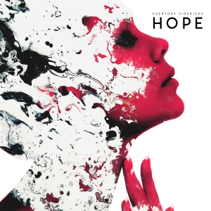 Everyday Sidekicks – Hope - Album - Review