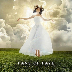 Fans of Faye - Designed To Be - Album - Review