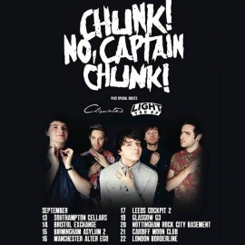 Chunk! No, Captain Chunk! featuring Light You up - 22nd September - The Borderline, London