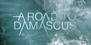 A Road To Damascus - A Road To Damascus - Album Review