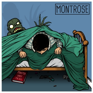 Montrose - Monster Under The Bed - EP - Review