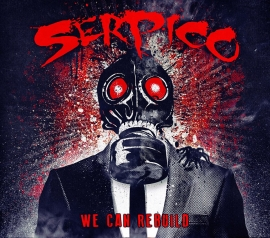 Serpico - 6th August - The Barfly, London
